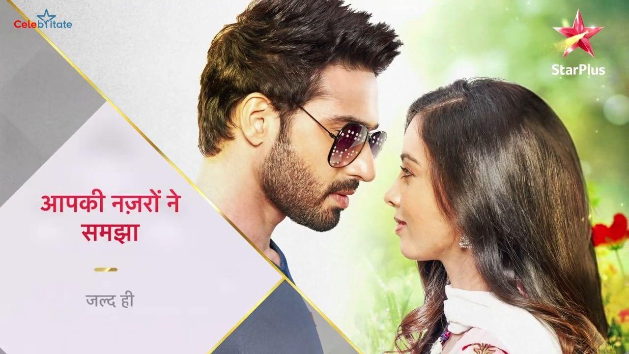 Aapki Nazron Ne Samjha Star Plus Serial Cast Wiki Timings Story More